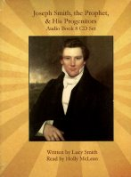 Joseph Smith, the Prophet, & His Progenitors (CD Audio Book), read by Holly McLean