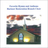 Favorite Hymns and Anthems (CD), by Buckner Restoration Branch Choir