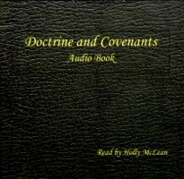 Doctrine and Covenants (CD Audio Book), read by Holly McLean