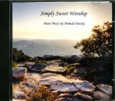 Simply Sweet Worship (CD), by Melinda Hawley