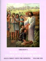 Gregson's Book of Mormon Story and Color Book: Volume 13 (Jesus Christ Visits the Nephites)