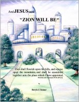 "And Jesus Said (#6), ""Zion Will Be,""  by Beryle J.  Immer--FREE OFFER!"