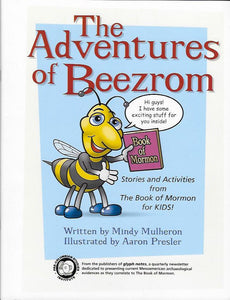 Adventures of Beezrom, The, by Mindy Mulheron