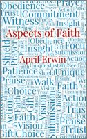 Aspects of Faith, by April Erwin