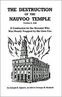 Destruction of the Nauvoo Temple, The, as told to George H. Rudisill