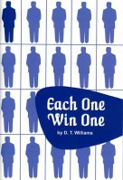Each One Win One, by Apostle D. T. Williams