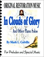 In Clouds of Glory, by Mark L. Colville