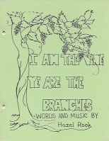 I Am the Vine--Songbook, by Hazel Rook