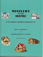 Ministry in the Home, by Dr. F. M. McDowell and Bishop Harold W. Cackler