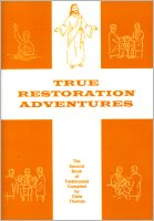 True Restoration Adventures, compiled by Clara Thomas