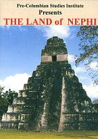 The Land of Nephi (DVD), by Pre-Columbian Studies Institute