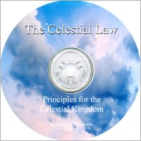 Celestial Law--Principles for the Celestial Kingdom, The (CD), by Leonard Thompson
