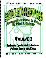 Sacred Hymns--Volume 2 (music), by Mark Colville