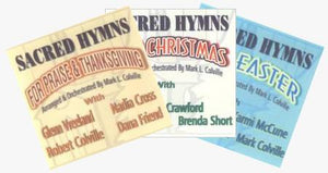 Sacred Hymns (CDs)--Any 3, by Mark Colville