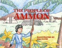 People of Ammon, The, by Jay Davis