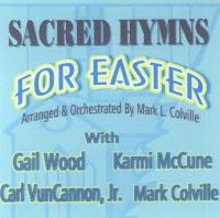 Sacred Hymns for Easter (CD), by Mark L. Colville