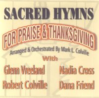 Sacred Hymns for Praise and Thanksgiving (CD), by Mark L. Colville
