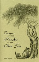 Zenos and the Parable of the Olive Tree, by Verneil W. Simmons