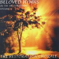 Beloved Hymns in the Restoration--Volume 1 (CD)
