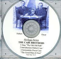 Heritage Series:  The Case Brothers (CD)
