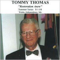 Seventy T. Evan (Tommie) Thomas:  Restoration Anew (CD)