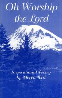 Oh Worship the Lord, by Merva Bird