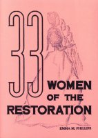 33 Women of the Restoration, by Emma M. Phillips