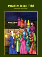 Parables Jesus Told, illustrated by Nancy Harlacher. Text by Pamela Price