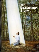 The Restoration Story, by Cumorah Books, Inc.