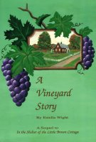 Vineyard Story, A, by Estella Wight
