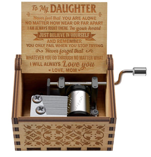 Mom To Daughter - Believe in yourself - Engraved Music Box