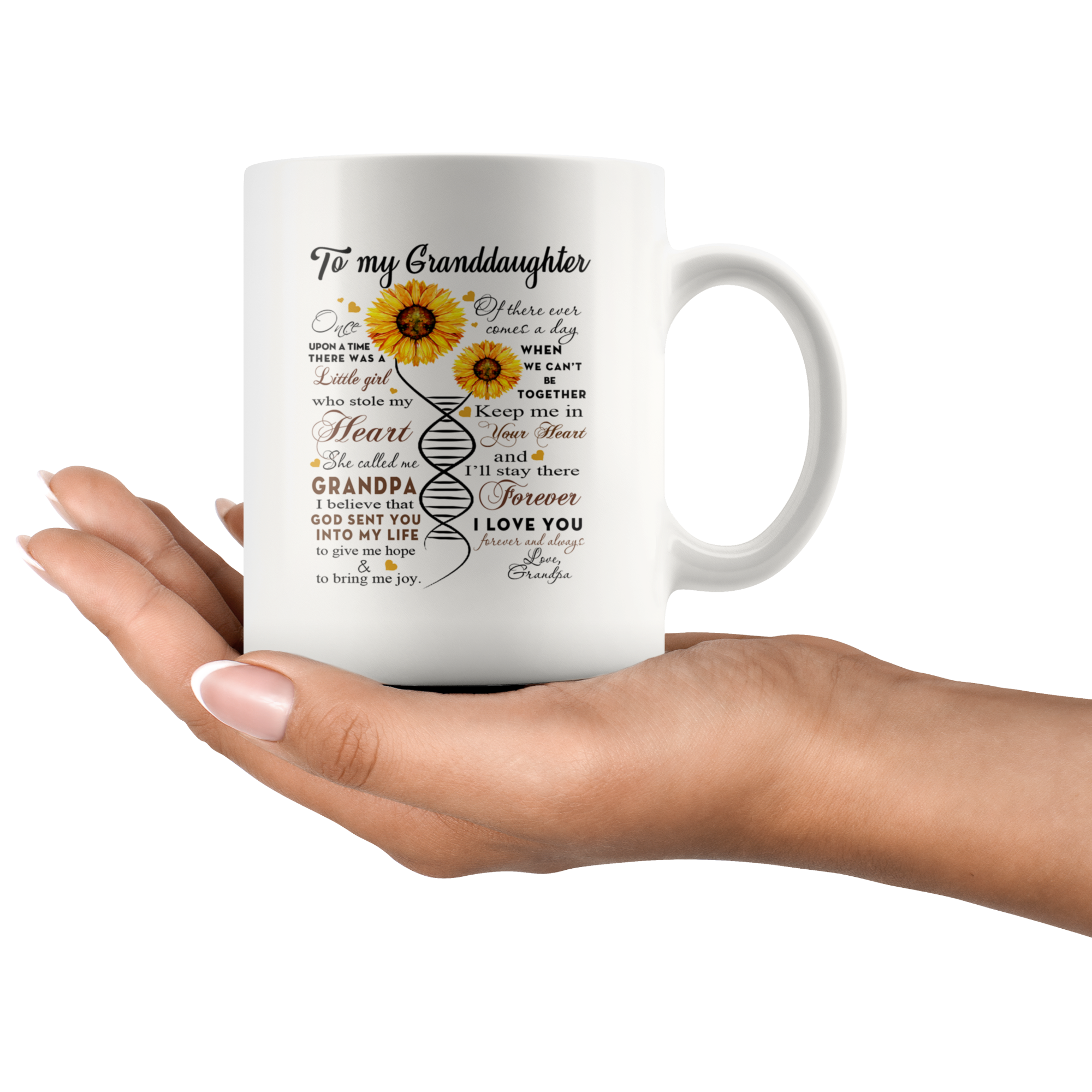 God Sent You Into My Life - 11oz White Mug