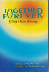 Together Forever: Handbook for Creating a Successful Marriage