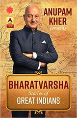 Anupam Kher presents Bharatvarsha: Stories of Great Indians