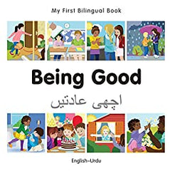 My First Bilingual Book-Being Good (English-Urdu) Board Book