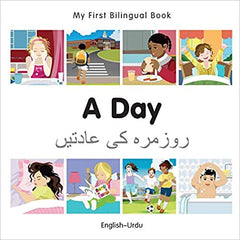 My First Bilingual Book–A Day (English–Urdu) Board book