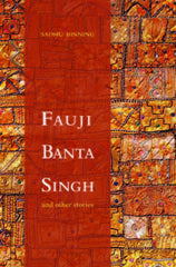 Fauji Banta Singh and other Stories