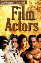 Encyclopedia of Bollywood Film Actors