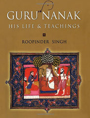 Guru Nanak: His Life and Teachings