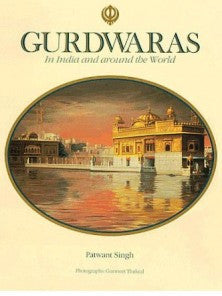 Gurdwaras in India and around the World
