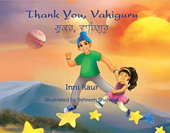 Thank You, Vahiguru (English and Punjabi)