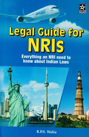 Legal Guide for NRIs: Everything an NRI Need to Know About Indian Laws