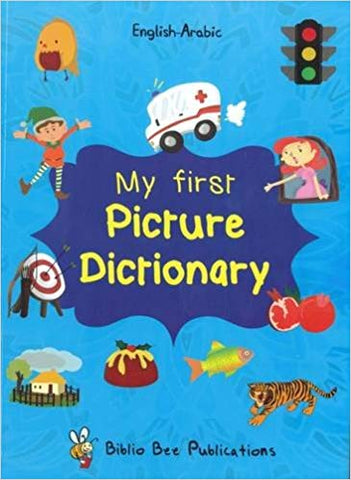 My First Picture Dictionary: English - Arabic