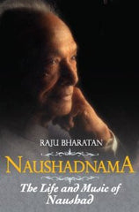 Naushadnama - The Life and Music of Naushad