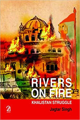 Rivers on Fire: Khalistan Struggle