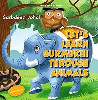 Let's Learn Gurmukhi Through Animals