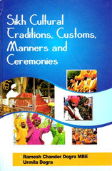 Sikh Cultural Traditions, Customs, Manners and Ceremonies