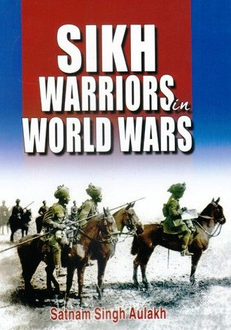 Sikh Warriors In World Wars