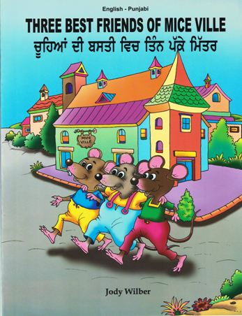 Three Best Friends of Mice Ville (English-Punjabi)