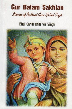 Gur Balam Sakhian - Stories of Beloved Guru Gobind